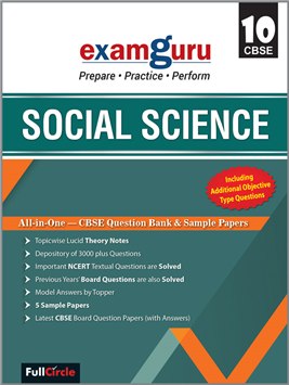 Examguru All In One CBSE Chapterwise Question Bank for Class 10 Social Science (Mar 2019 Exam)
