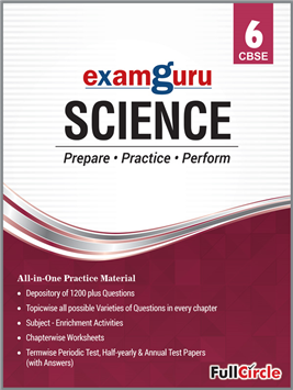 Examguru All In One CBSE Chapterwise Question Bank for Class 6 Science (Mar 2019 Exam)